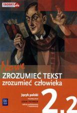 Język polski Nowe Zrozumieć tekst - zrozumieć człowieka LO kl.2 podręcznik cz.2 / Zakres podstawowy i rozszerzony