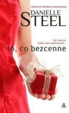 To co bezcenne - Danielle Steel
