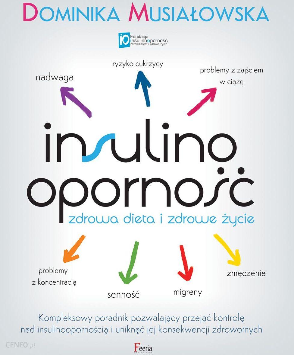 Insulinoopornosc Zdrowa Dieta I Zdrowe Zycie