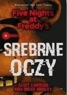 Srebrne oczy Five Nights at Freddy's