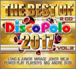 Płyta kompaktowa Disco Polo 2017 The Best Of vol. 2 /2CD/ - zdjęcie 1