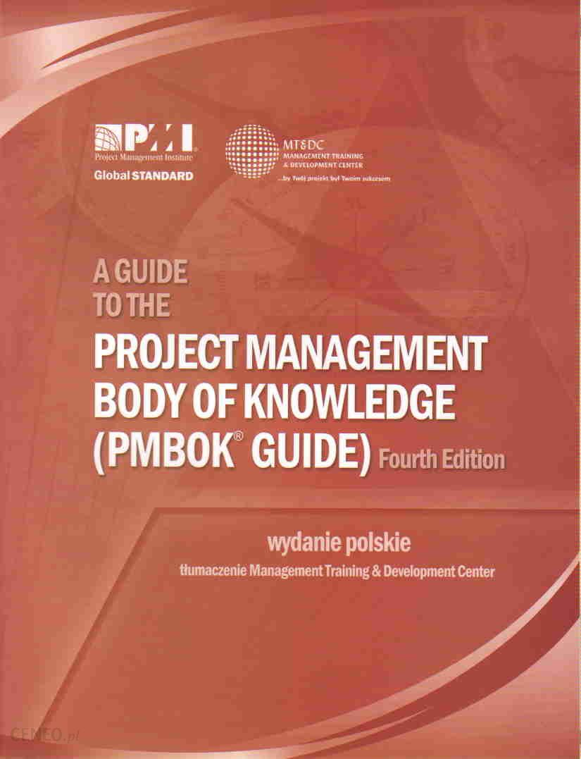 a guide to project management body of knowledge The key benefit of this process is that it describes the  - selection from a guide  to the project management body of knowledge (pmbok® guide), fifth edition.
