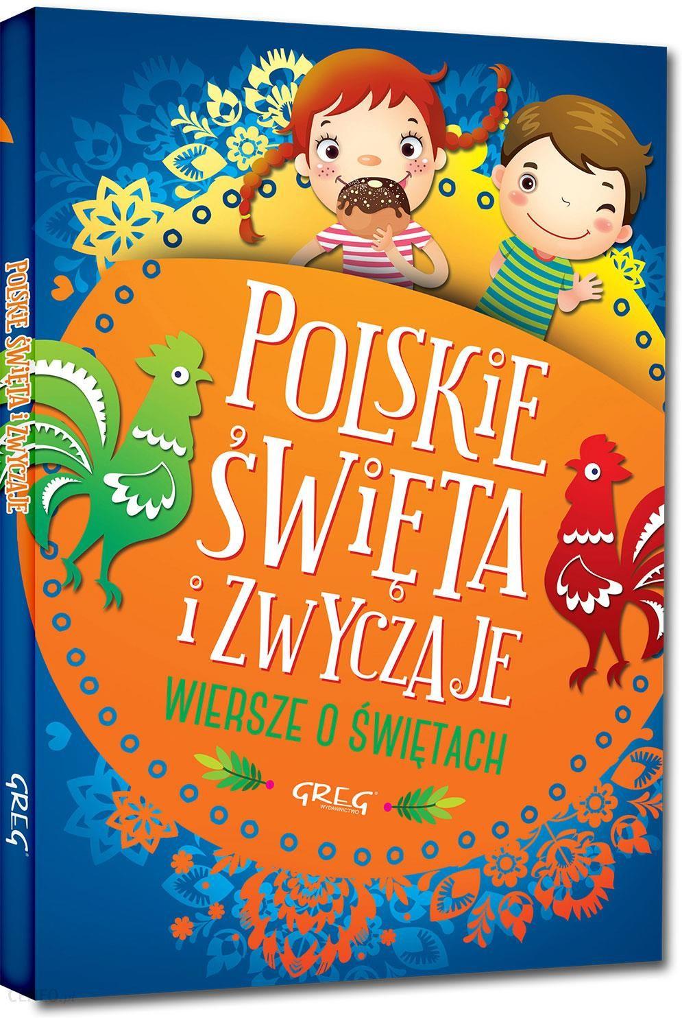 Polskie święta I Zwyczaje Wiersze O świętach
