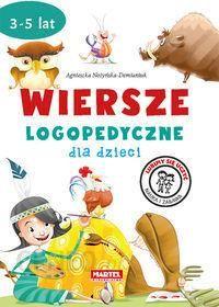 Wiersze Logopedyczne Dla Dzieci Agnieszka Nożyńska Demianiuk