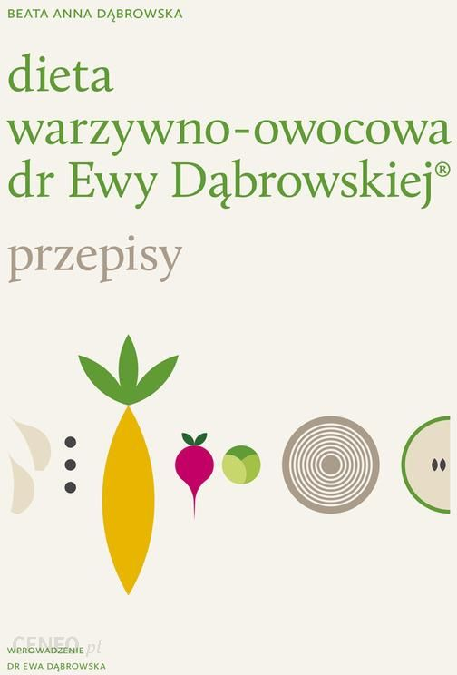 Akcesoria Do Kuchni Dieta Warzywno Owocowa Dr Ewy Dabrowskiej Przepisy Opinie Komentarze O Produkcie 4