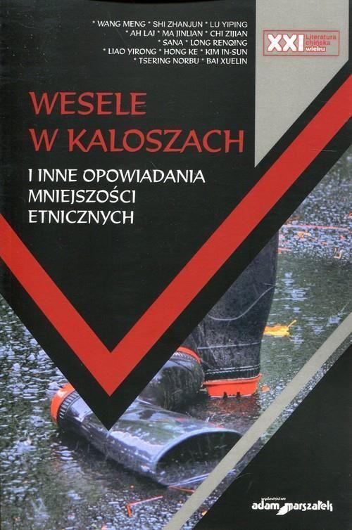 Książka Wesele W Kaloszach I Inne Opowiadania Mniejszości