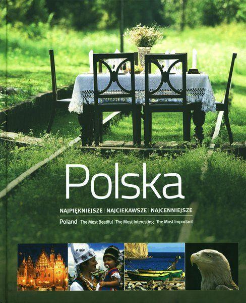 Album Polska Najpiękniejsze Najciekawsze Najcenniejsze