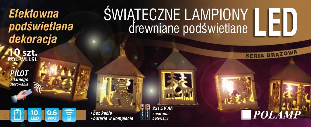 Polamp świąteczne Drewniane Lampiony Led Opinie I Atrakcyjne Ceny Na Ceneopl