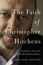 Faith Of Christopher Hitchens - Taunton Larry Alex