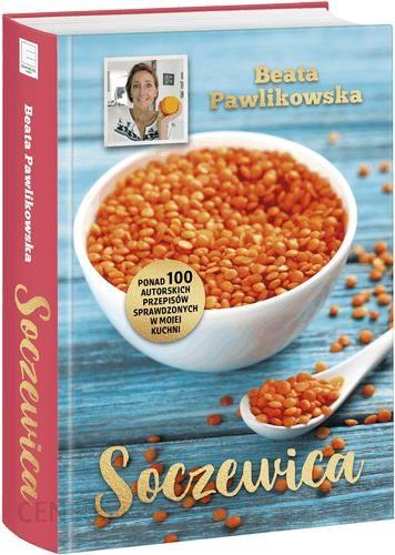 Znalezione obrazy dla zapytania Soczewica-Beata Pawlikowska