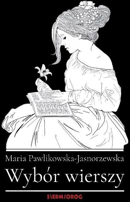 Wybór Wierszy Maria Pawlikowska Jasnorzewska