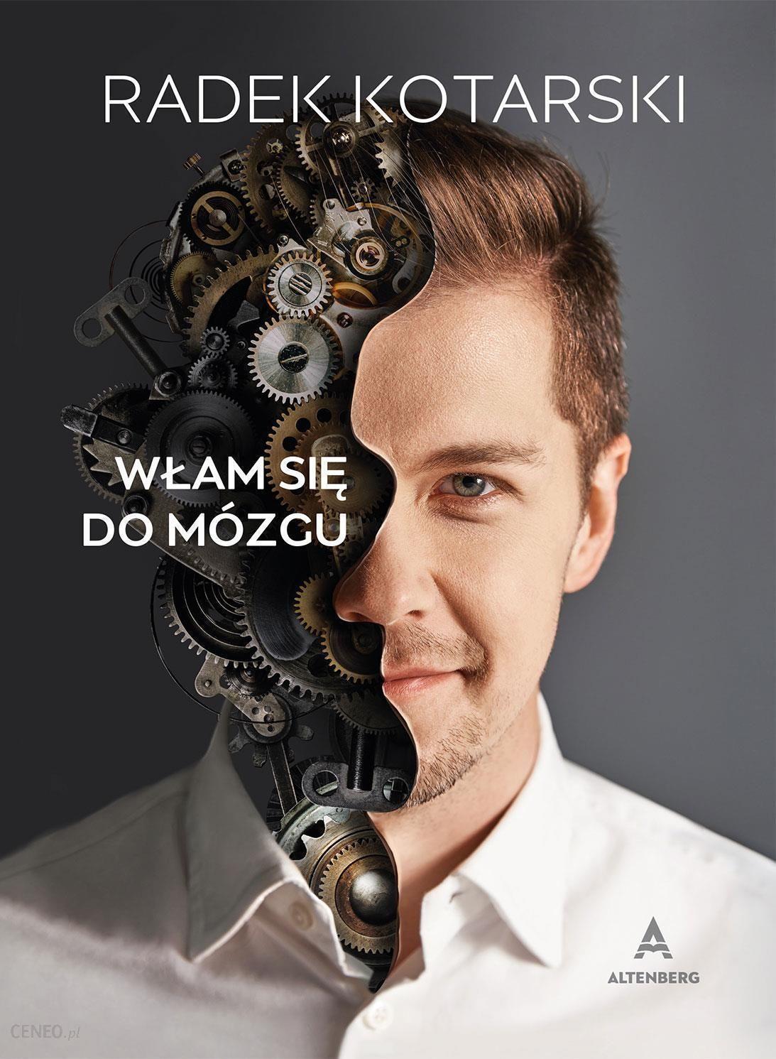 Włam Się Do Mózgu - Kotarski Radosław