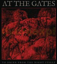 Płyta kompaktowa At The Gates: To Drink From The Night Itself [CD] - zdjęcie 1