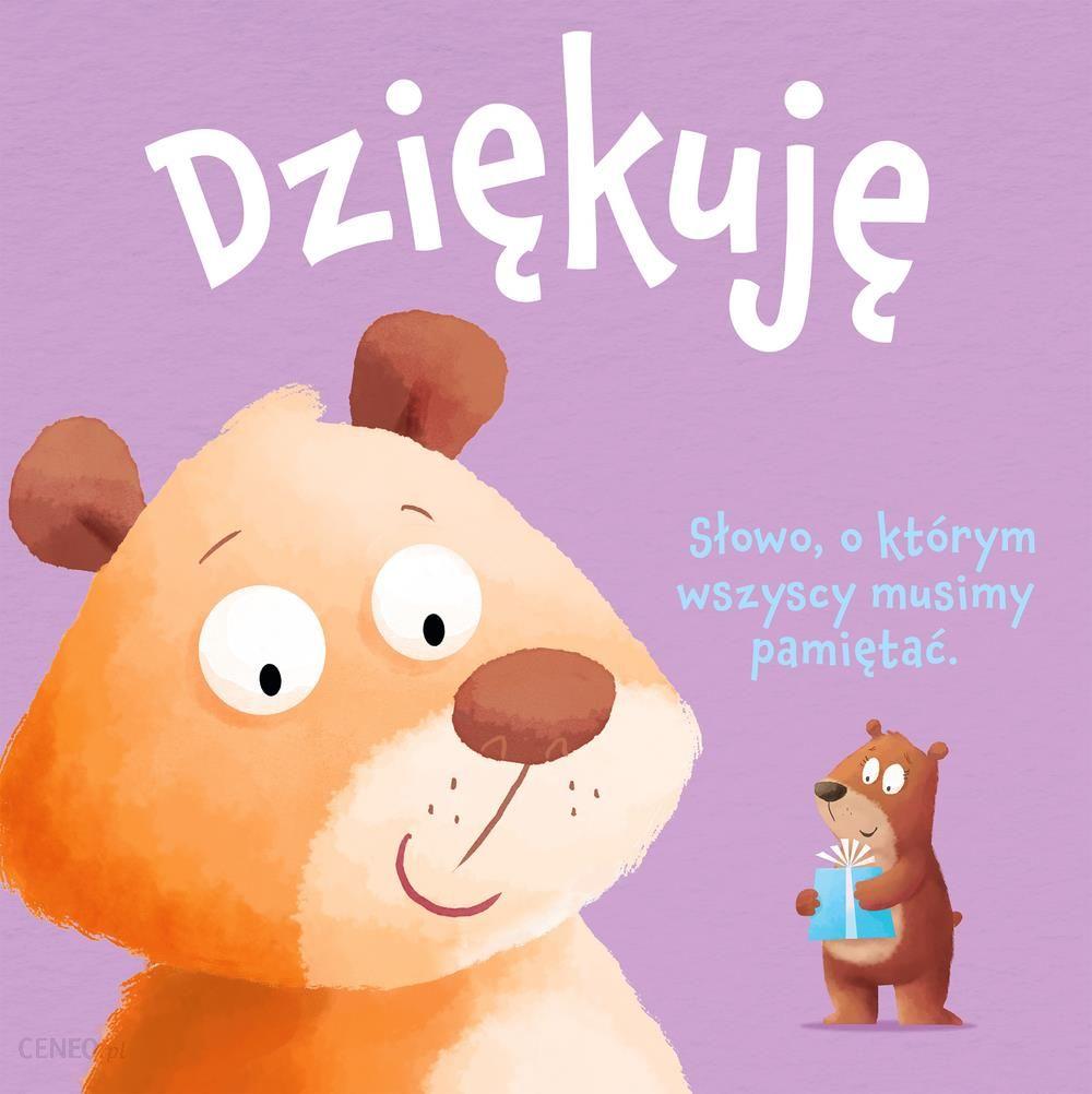 Dziękuję Księga Dobrych Manier - Opracowanie Zbiorowe - Ceny i ...