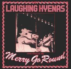Merry Go Round (Laughing Hyenas) (Winyl)