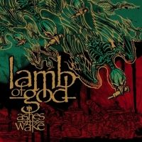 Płyta kompaktowa Lamb Of God - Ashes Of The Wake - zdjęcie 1