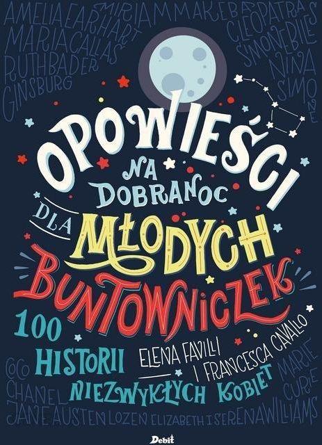 Opowieści na dobranoc dla młodych buntowniczek : 100 historii niezwykłych kobiet image cover