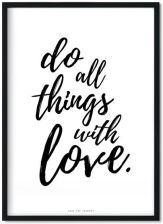 Do All Things With Love Plakat A4 30X45