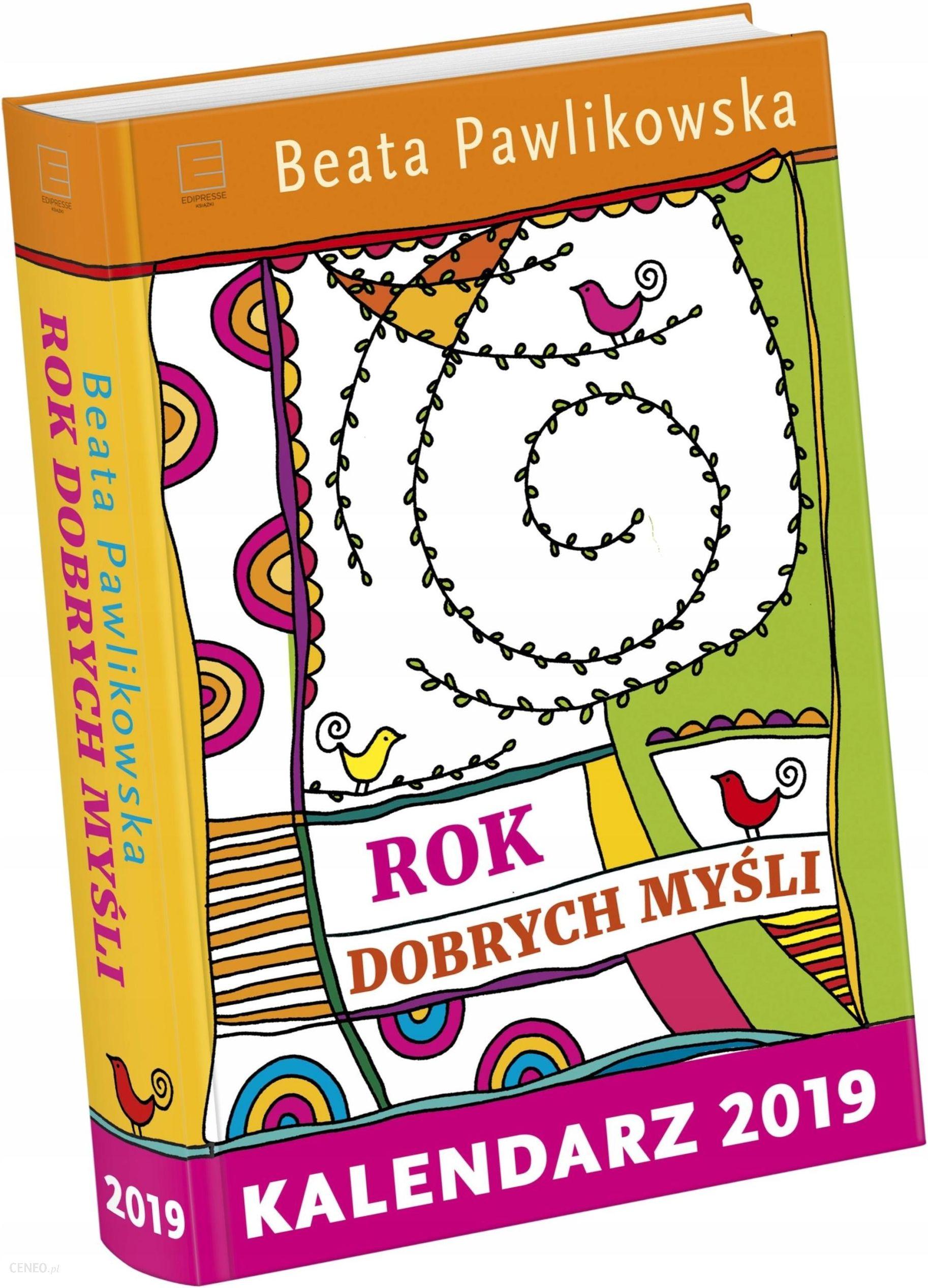 Kalendarz 2019 Rok Dobrych Myśli Pawlikowska