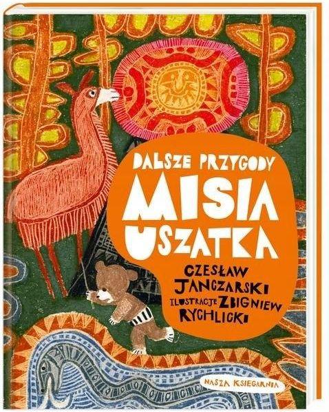 Dalsze Przygody Misia Uszatka Czesław Janczarski