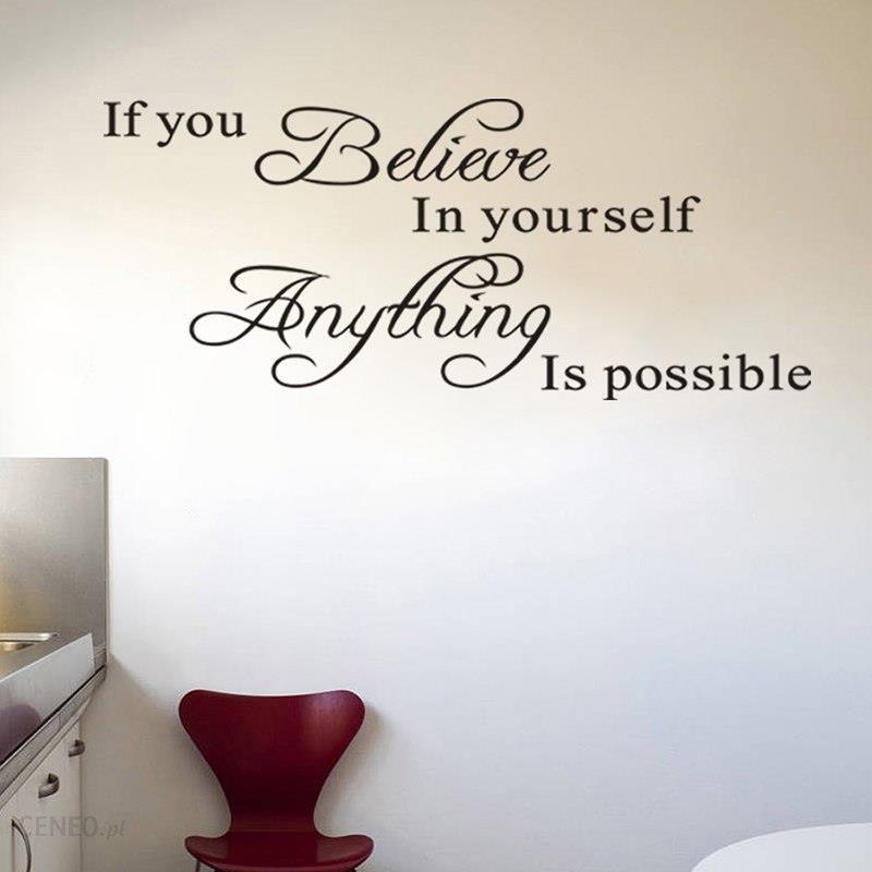 Aliexpress Jeśli Wierzysz W Siebie Wszystko Jest Możliwe Inspirujące Cytaty Naklejki Dekoracyjne Naklejki ścienne Winylowe Art Home Decor 8037