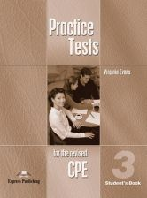 Practice Tests for the Revised CPE 3 Student&apos,s Book