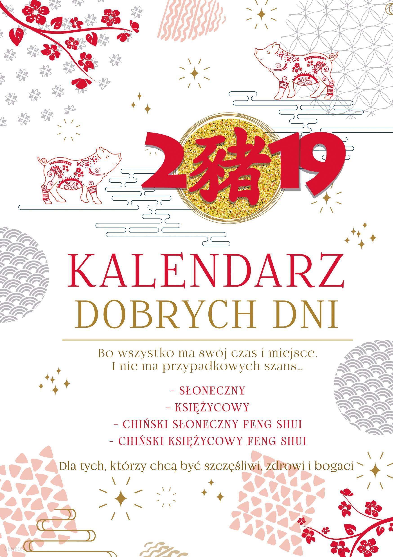 Kalendarz 2019 Dobrych Dni Krzysztof Kazmierowicz Ceny I Opinie