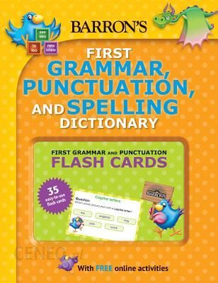 Barron S First Grammar Punctuation And Spelling Dictionary Includes Flashcards Plus Online Games And Worksheets Roberts Jenny Paperback