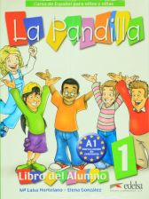 La Pandilla 1: Curso de Espanol Para Ninos y Ninas [With Stickers and Workbook]