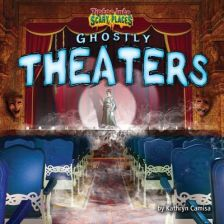 Ghostly Theaters (Camisa Kathryn)(Library Binding)