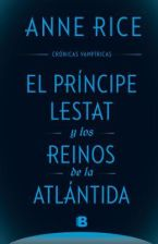El Principe Lestat y Los Reinos de la Atlantida/ Prince Lestat and the Realms of Atlantis (Rice Anne)(Twarda)