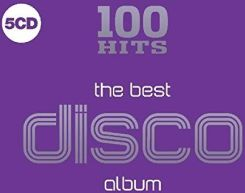 Various Artists - 100 Hits - The Best Disco Album