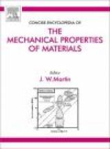 Concise Encyclopedia of the Mechanical Properties