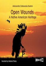 Open Wounds: A Native American Heritage - zdjęcie 1