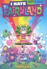 I Hate Fairyland 3: Good Girl (Young Skottie)(Prebound)