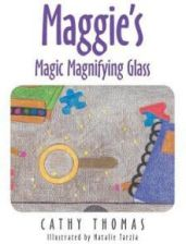 Maggie's Magic Magnifying Glass (Thomas Cathy)
