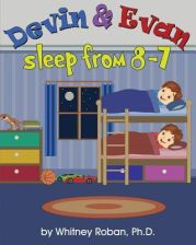 Devin & Evan Sleep from 8-7 (Roban Ph. D. Whitney)