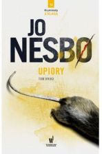 Upiory. Harry Hole. Tom 9. Część 2
