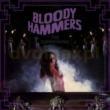 Bloody Hammers: The Summoning (Limited) (digipack) [CD]