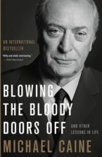 Blowing the Bloody Doors Off (Caine Michael)