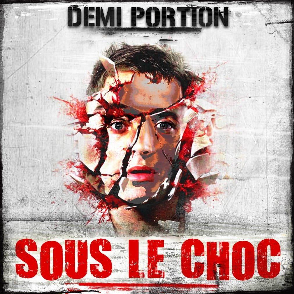 Demi Portion: Sous le Choc
