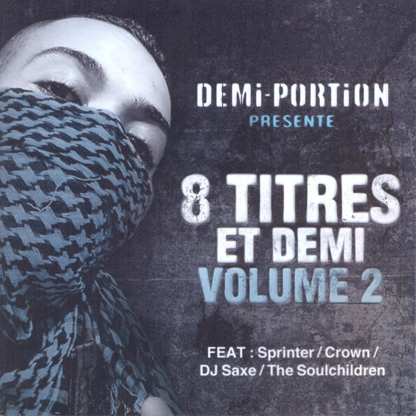 Demi Portion: 8 Titres et Demi Vol 2