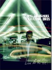 Noel Gallaghers High Flying Birds: International Magic - Live At The O2 [2DVD]