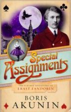 Special Assignments The Further Adventures of Erast Fandorin