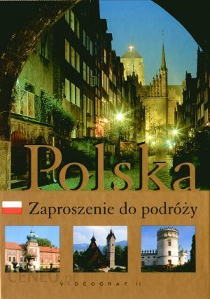 Album Polska Zaproszenie Do Podróży Ceny I Opinie Ceneopl