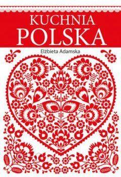 Kuchnia Polska Ceny I Opinie Ceneo Pl