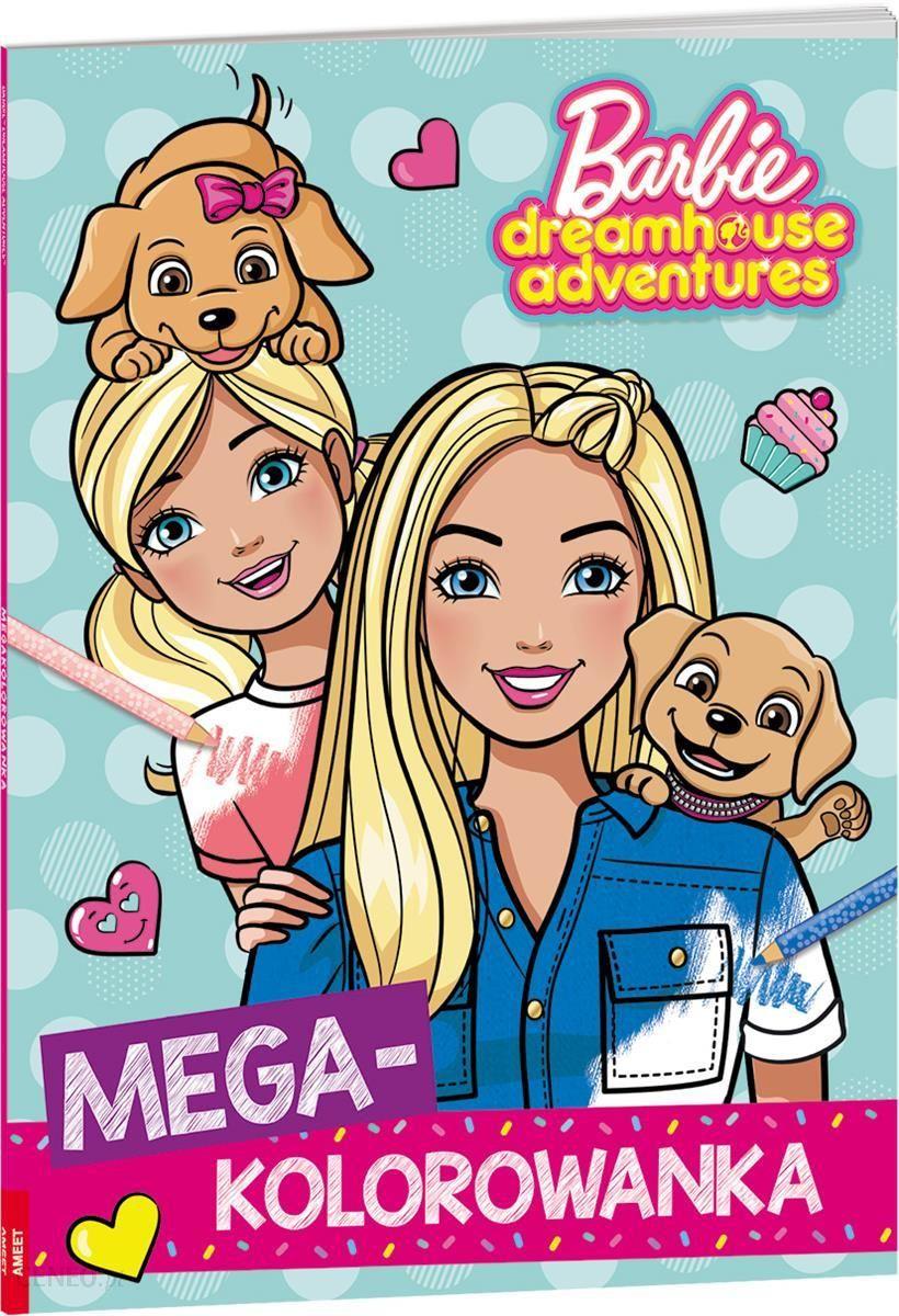 Barbie Dreamhouse Adventures Megakolorowanka Ceny I Opinie Ceneo Pl
