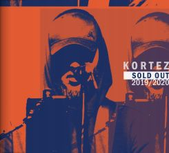 Kortez Sold Out 2019/2020