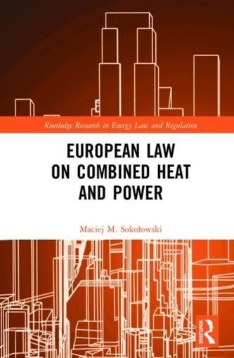 European Law on Combined Heat and Power - Literatura obcojęzyczna - Ceny i  opinie - Ceneo.pl
