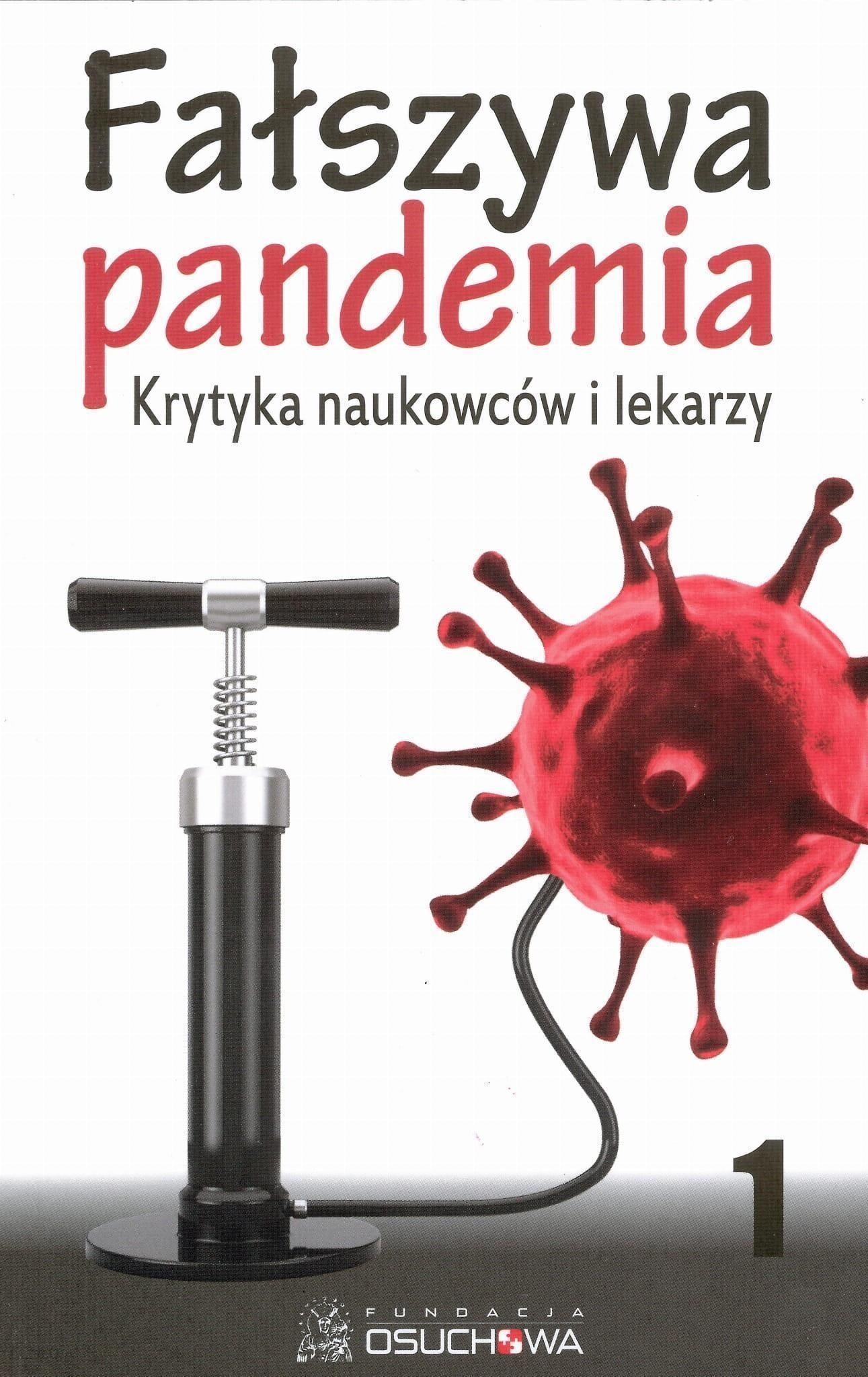 Fałszywa Pandemia - Krytyka Naukowców I Lekarzy